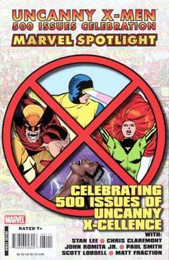 Marvel Spotlight: Uncanny X-Men 500 Issues Celebration Vol 1 1