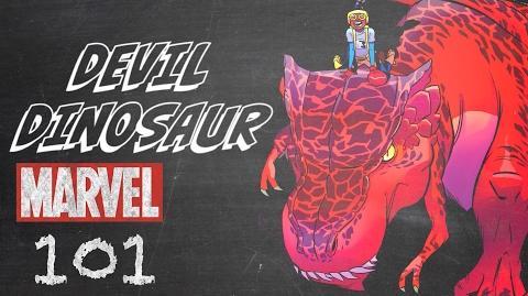 Devil Dinosaur – Marvel 101 – Monsters Unleashed