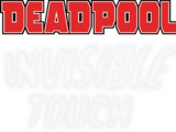 Deadpool: Invisible Touch Infinity Comic Vol 1