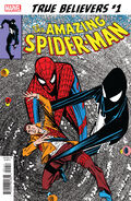 True Believers The Sinister Secret of Spider-Man's New Costume! Vol 1 1