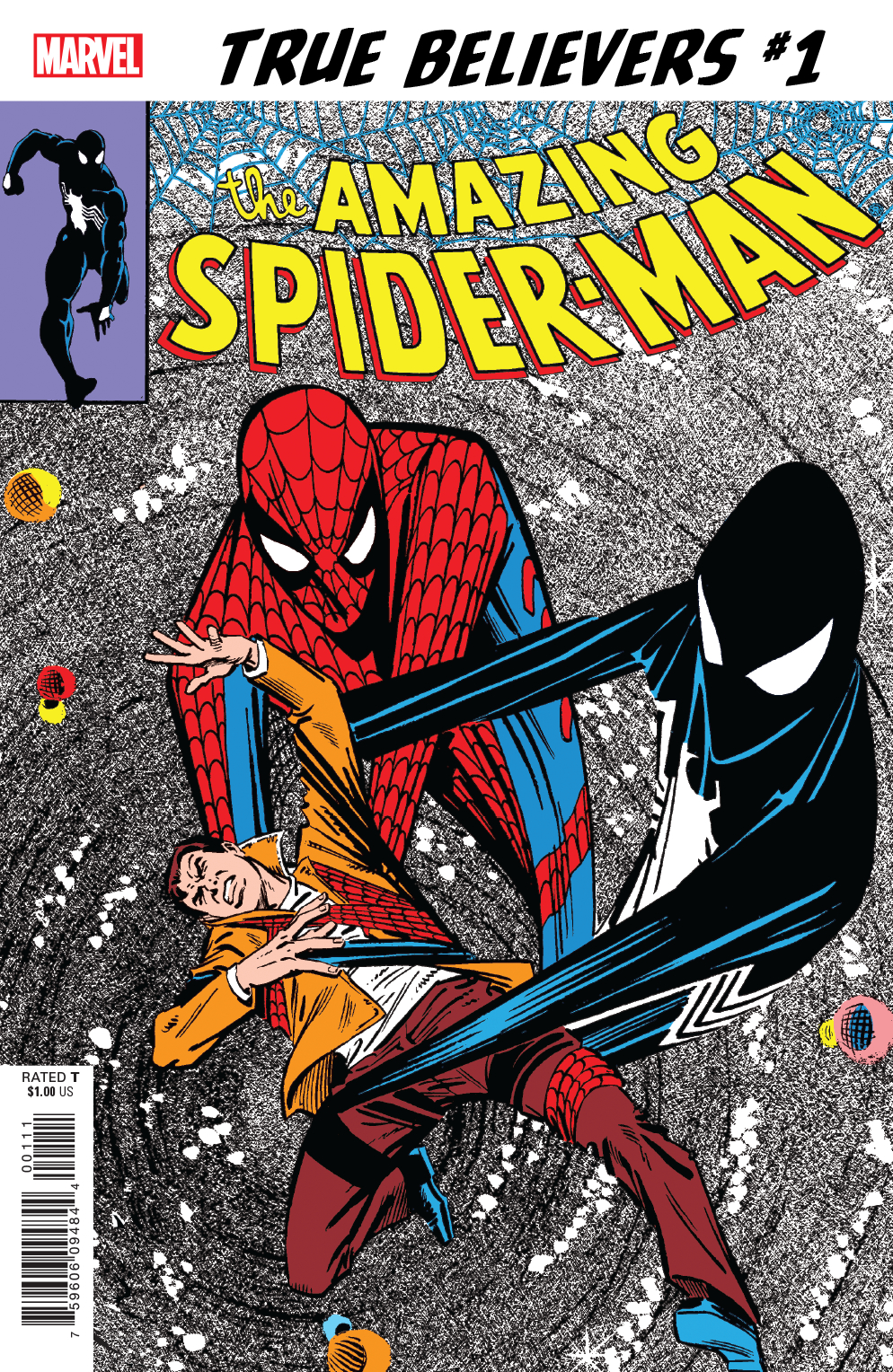 True Believers: The Sinister Secret of Spider-Man's New Costume! Vol 1 1