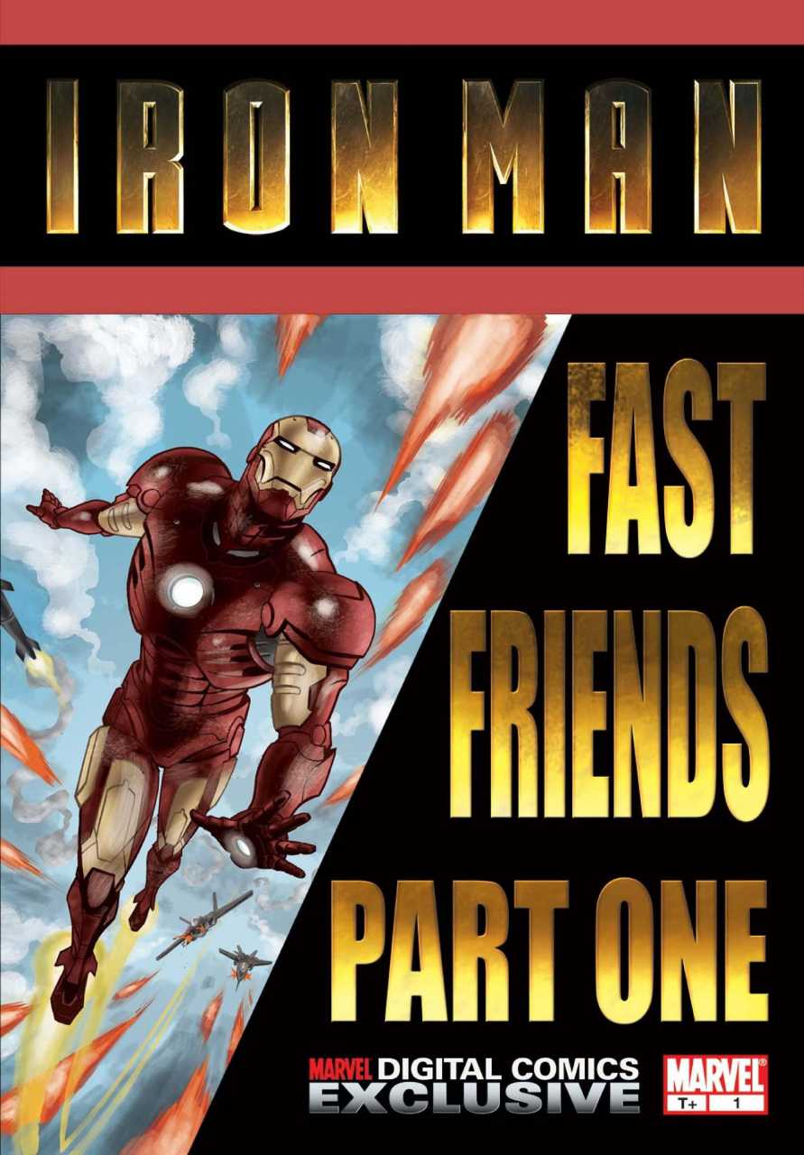 Iron Man: Fast Friends Vol 1 1