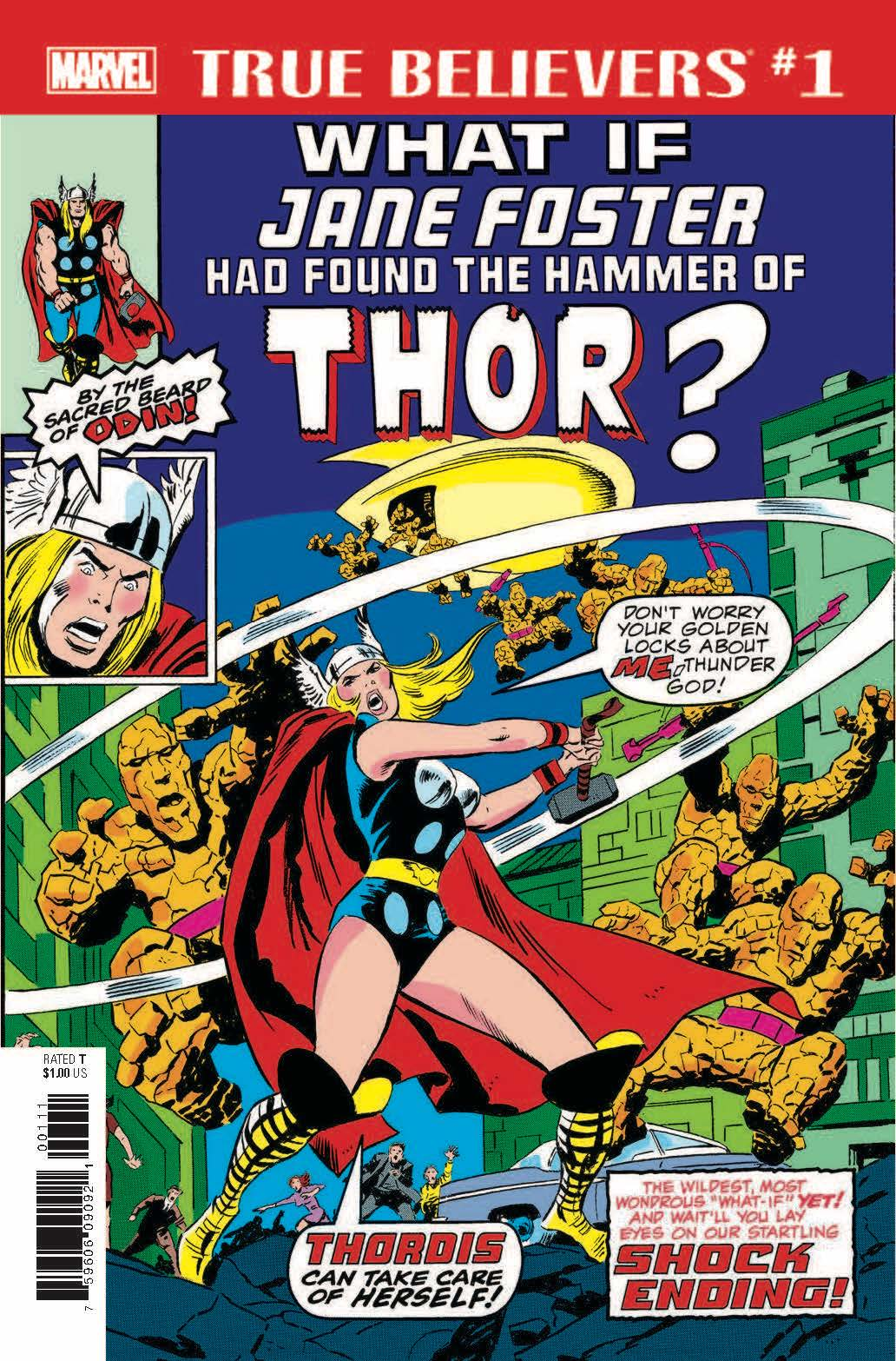 True Believers: What If Jane Foster Had Found the Hammer of Thor? Vol 1