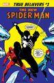 True Believers Spider-Man - The New Spider-Man! Vol 1 1