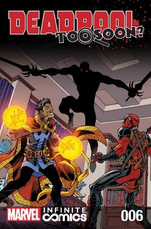 Deadpool Too Soon? Infinite Comic Vol 1 6.jpg