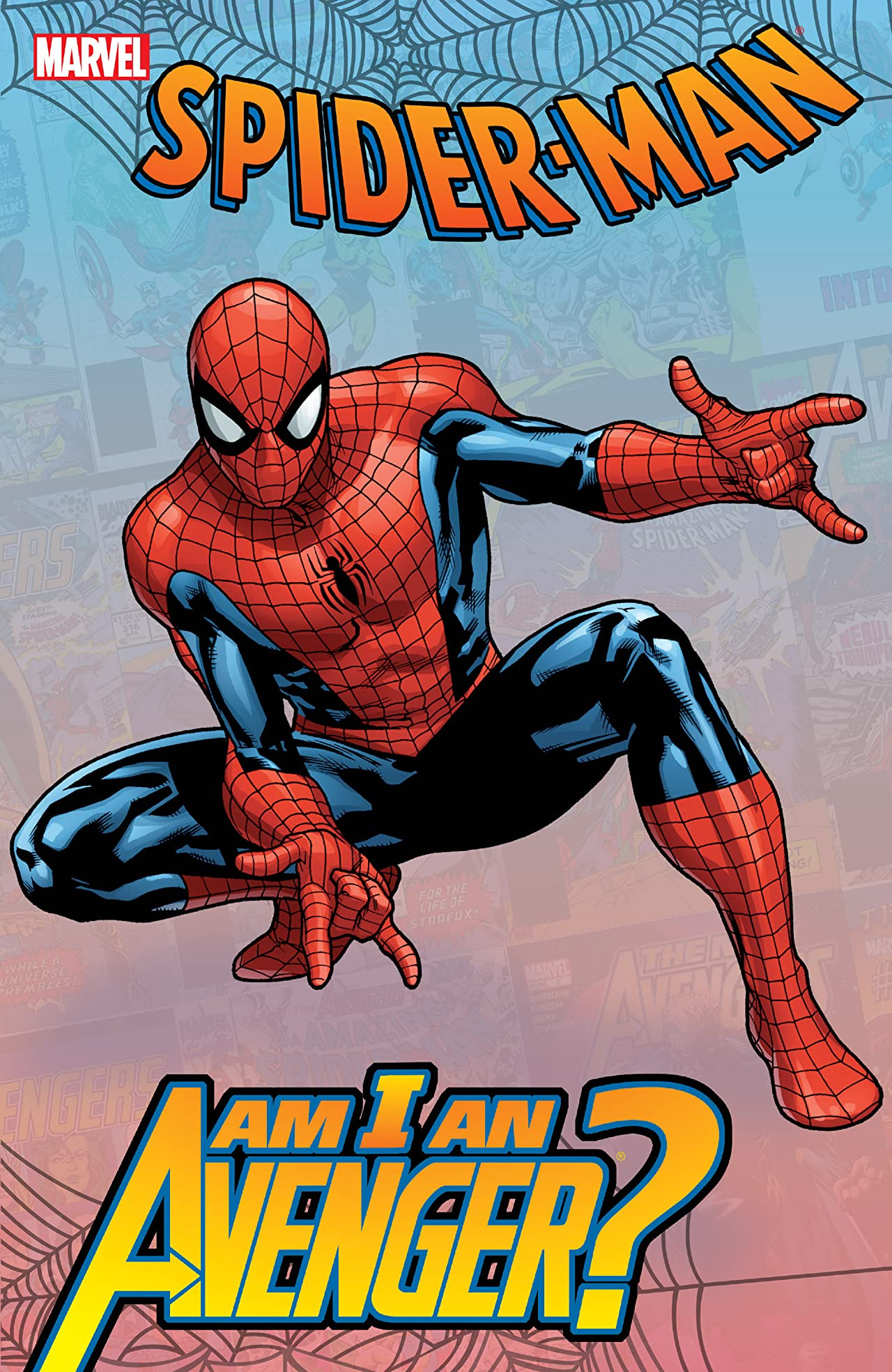 Spider-Man: Am I an Avenger? TPB Vol 1 1
