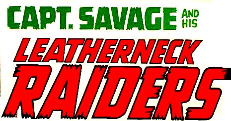 Capt. Savage and his Leatherneck Raiders Vol 1