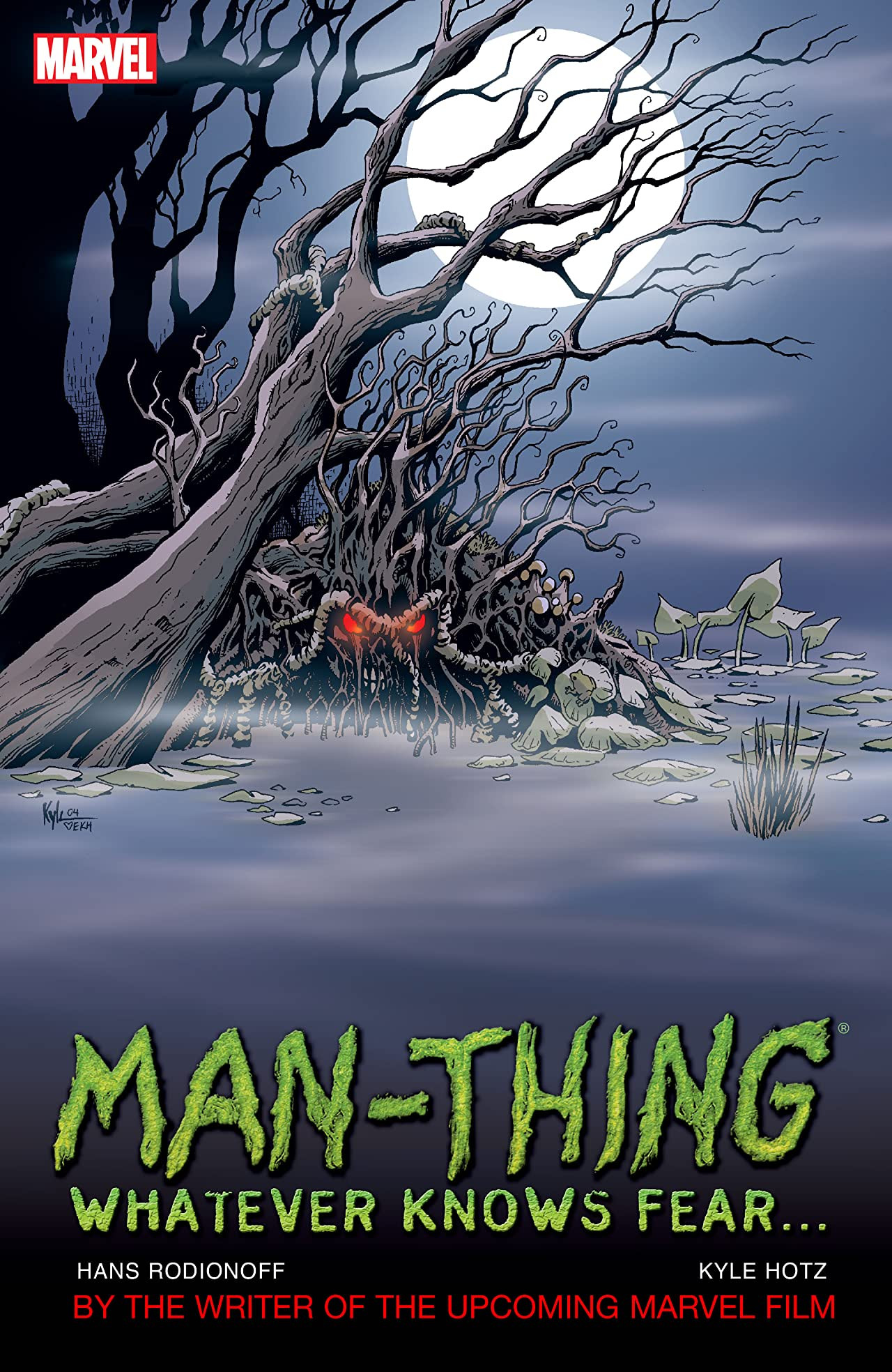 Man-Thing: Whatever Knows Fear TPB Vol 1 1