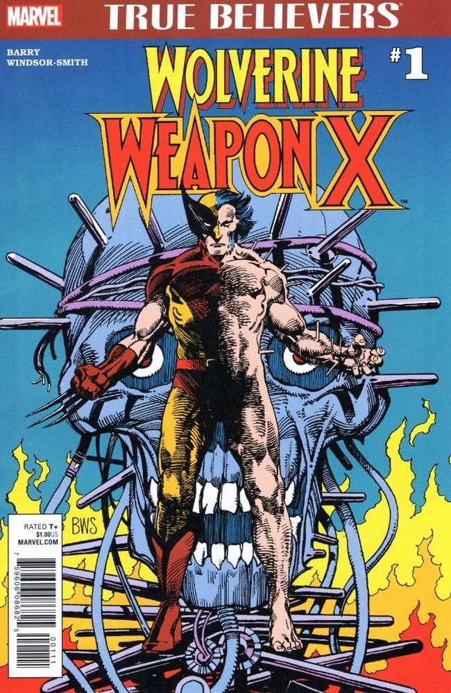 True Believers: Wolverine - Weapon X Vol 1 1