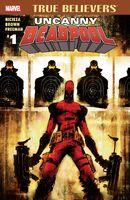 True Believers Uncanny Deadpool Vol 1 1