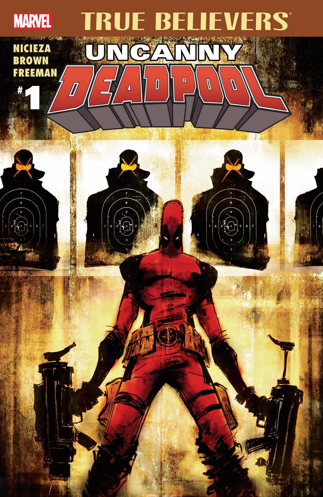 True Believers: Uncanny Deadpool Vol 1 1