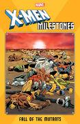 X-Men Milestones Fall of the Mutants Vol 1 1