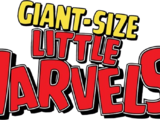 Giant-Size Little Marvels: Infinity Comic Vol 1