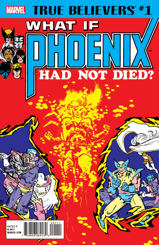 True Believers: Phoenix - What If? Vol 1