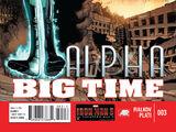 Alpha: Big Time Vol 1 3