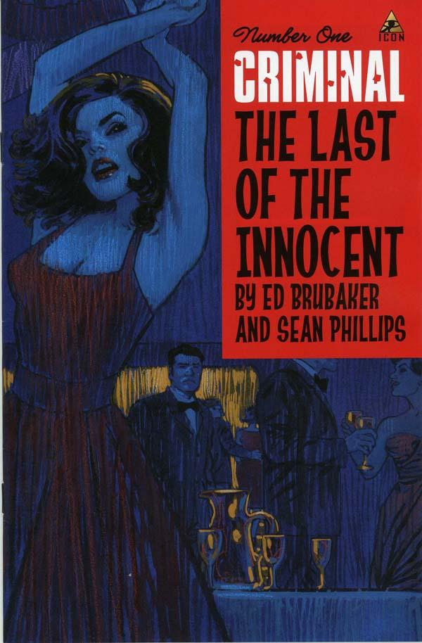 Criminal: The Last of the Innocent Vol 1 1
