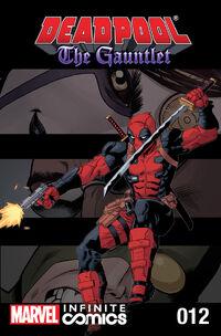 Deadpool The Gauntlet Infinite Comic Vol 1 12