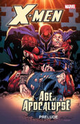 X-Men Age of Apocalypse Prelude Vol 1 1