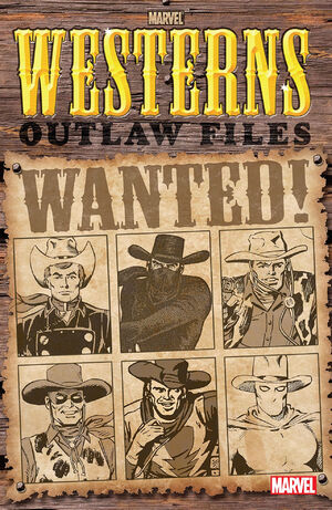 Marvel Westerns Outlaw Files Vol 1 1.jpg