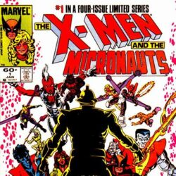 X-Men and the Micronauts Vol 1 1