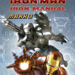 Iron Manual Mark 3 Vol 1 1