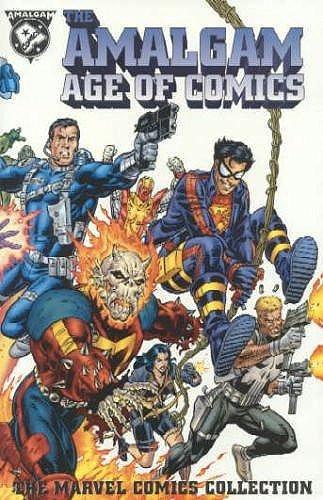Amalgam Age of Comics: The Marvel Comics Collection Vol 1 1