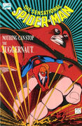 Sensational Spider-Man in Nothing Can Stop the Juggernaut Vol 1 1