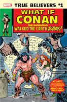 True Believers What If Conan the Barbarian Walked the Earth Today? Vol 1 1