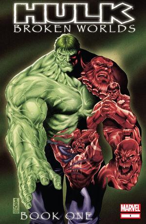 Hulk Broken Worlds Vol 1 1.jpg