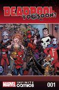 Deadpool Too Soon? Infinite Comic Vol 1 1