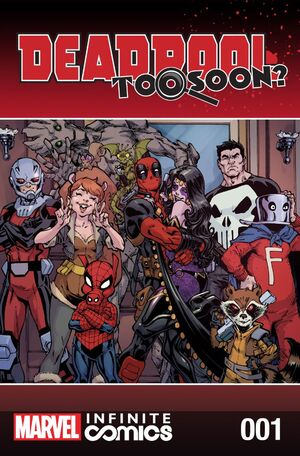 Deadpool Too Soon? Infinite Comic Vol 1 1.jpg
