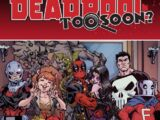 Deadpool: Too Soon? Infinite Comic Vol 1 1
