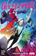 Ghost-Spider TPB Vol 1 1 Dog Days are Over