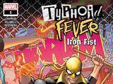 Typhoid Fever: Iron Fist Vol 1 1