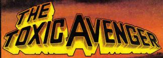 Toxic Avenger Vol 1