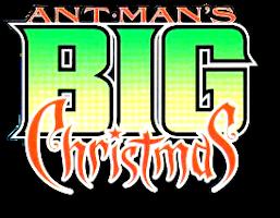 Ant-Man's Big Christmas Vol 1