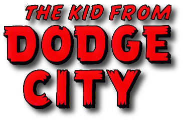 The Kid From Dodge City Vol 1