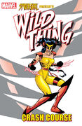 Spider-Girl Presents Wild Thing Crash Course Vol 1 1