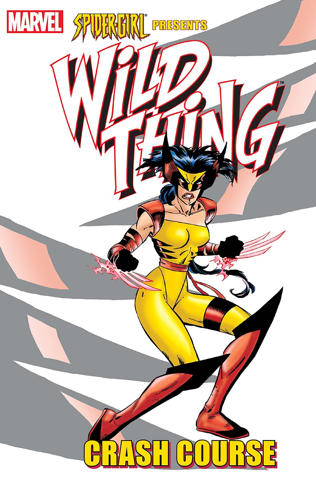 Spider-Girl Presents Wild Thing: Crash Course Vol 1 1