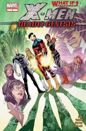 What If? X-Men Deadly Genesis Vol 1 1.jpg