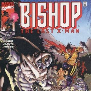 Bishop the Last X-Man Vol 1 9.jpg