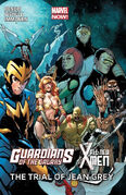 Guardians of the Galaxy All-New X-Men The Trial Of Jean Grey TPB Vol 1 1