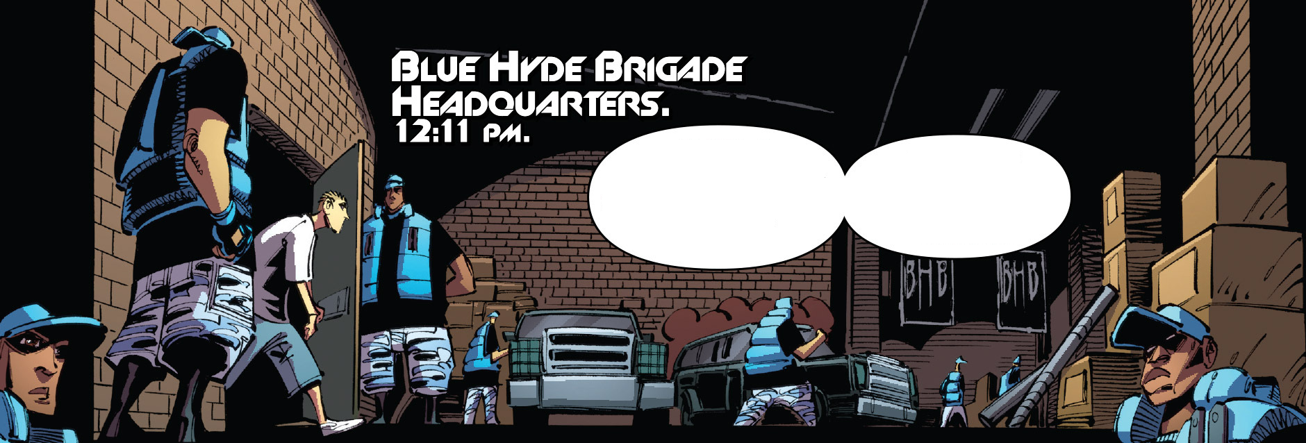 Blue Hyde Brigade Headquarters