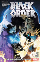 Black Order The Warmasters of Thanos TPB Vol 1 1