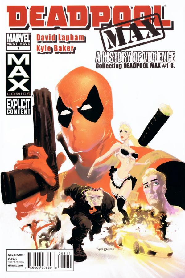 Deadpool Max: A History of Violence Vol 1 1