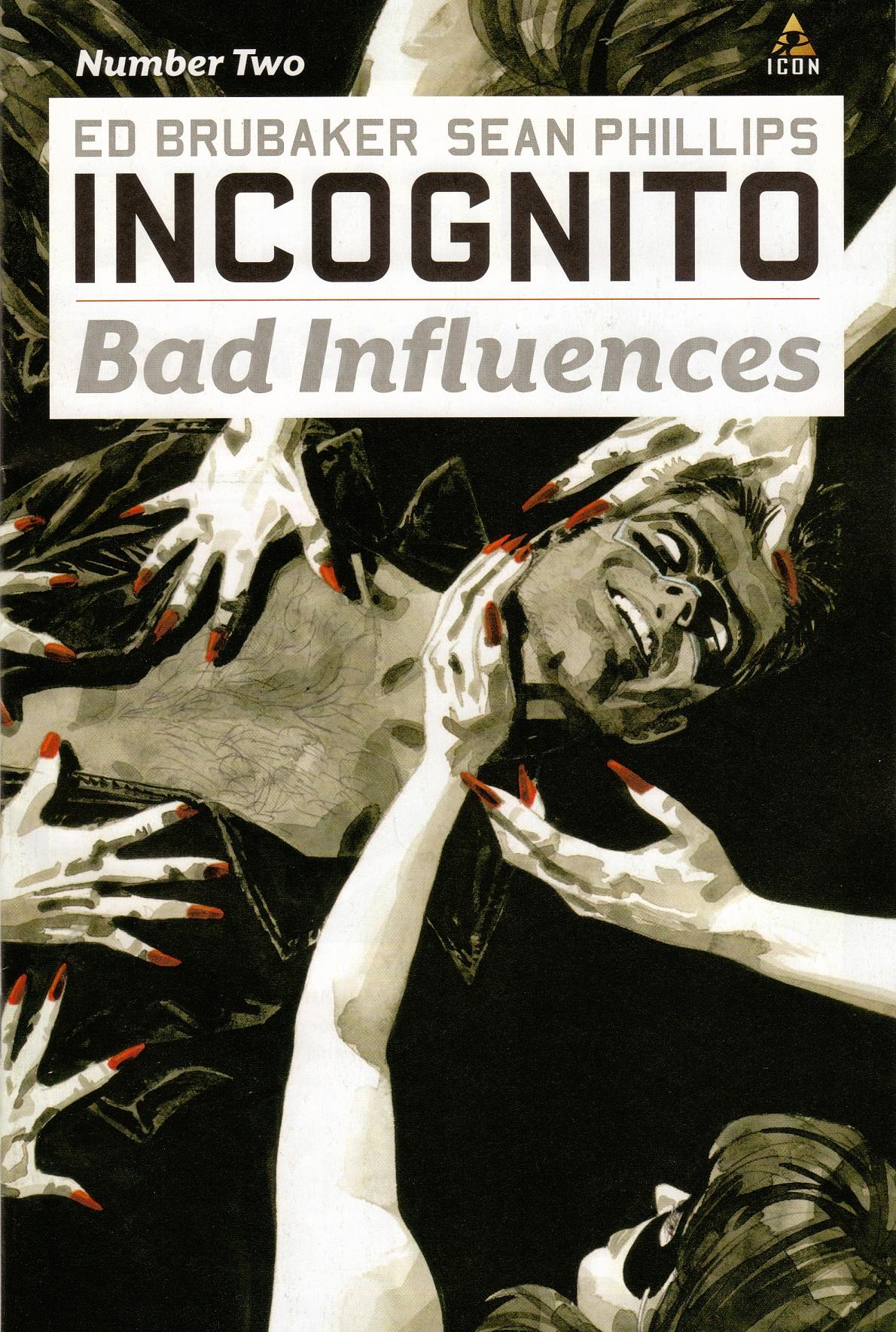 Incognito: Bad Influences Vol 1 2