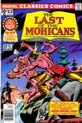 Marvel Classics Comics Series Featuring Last of the Mohicans Vol 1 1