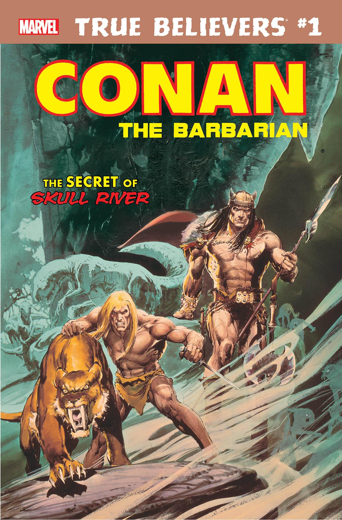 True Believers: Conan - The Secret of Skull River Vol 1 1