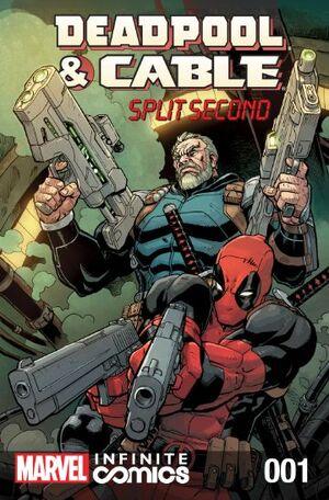 Deadpool & Cable Split Second Infinite Comic Vol 1 1.jpg