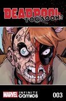 Deadpool Too Soon? Infinite Comic Vol 1 3